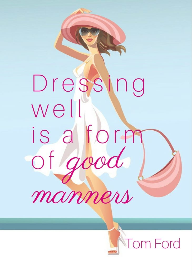 quotes Dressing well